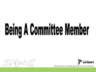 Being A Committee Member