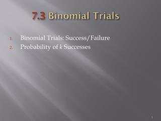 7.3  Binomial Trials