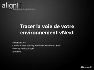 Tracer la voie de votre environnement  vNext