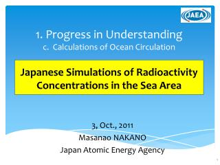 3, Oct., 2011 Masanao NAKANO Japan  Atomic  Energy  Agency