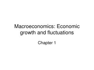 Macroeconomics: Economic growth and fluctuations