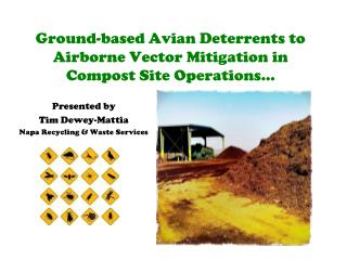 Ground-based Avian Deterrents to Airborne Vector Mitigation in Compost Site  Operations…