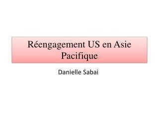 Réengagement US en Asie Pacifique