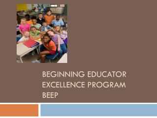 Beginning Educator Excellence Program BEEP