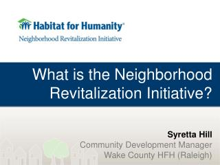 What is the Neighborhood Revitalization Initiative?