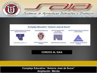 """Complejo Educativo """"Antonio José de Sucre"""" Ampliación  Mérida"""
