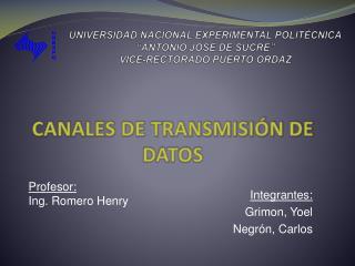 UNIVERSIDAD NACIONAL EXPERIMENTAL POLIT�CNICA �ANTONIO JOS� DE SUCRE� VICE-RECTORADO PUERTO ORDAZ