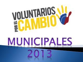 MUNICIPALES 2013