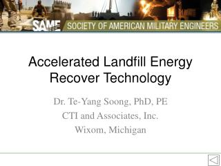 Accelerated Landfill Energy Recover Technology
