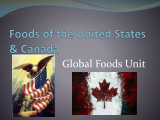 Foods of the United States  & Canada