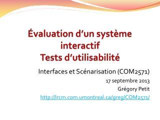 Évaluation d'un système interactif Tests d'utilisabilité