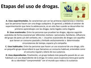 Etapas  del  uso  de  drogas .