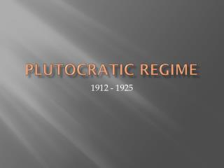 Plutocratic regime