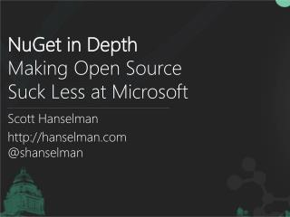 NuGet  in Depth Making Open Source  Suck Less at Microsoft