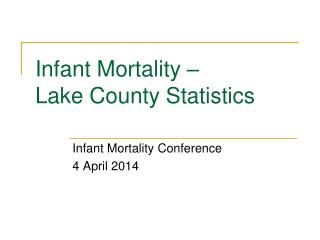 Infant Mortality – Lake County Statistics