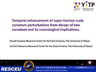 Teruaki Suyama  (Research Center for the Early Universe, The University of Tokyo)