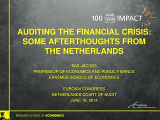 Auditing  the financial  crisis: some afterthoughts from  the  netherlands