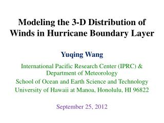 Modeling the 3-D Distribution of Winds in Hurricane Boundary Layer