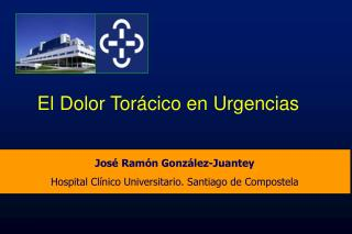 José Ramón González- Juantey Hospital Clínico Universitario. Santiago de Compostela
