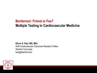 Bonferroni: Friend or Foe? Multiple Testing in Cardiovascular Medicine