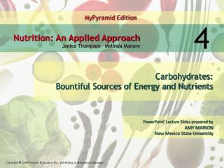 Carbohydrates: Bountiful Sources of Energy and Nutrients