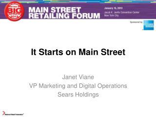 It Starts on Main Street