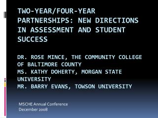 MSCHE Annual Conference  December 2008