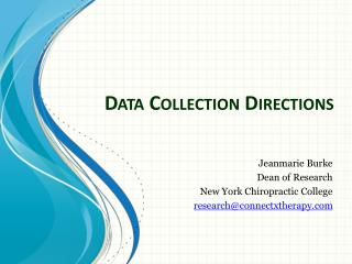 Data Collection Directions