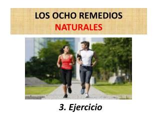 LOS OCHO REMEDIOS  NATURALES