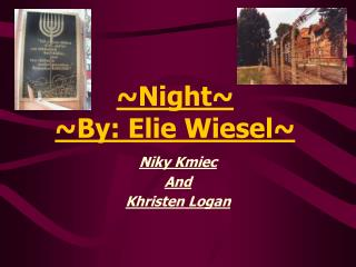 Night By: Elie Wiesel
