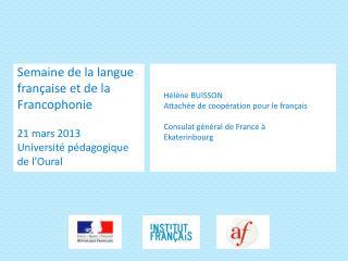 Semaine de la langue française et de la Francophonie 21 mars  2013