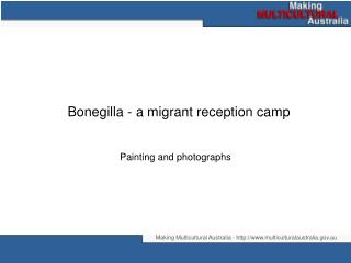 Bonegilla - a migrant reception camp