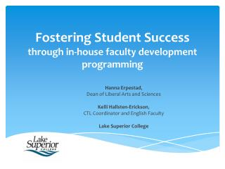 Fostering Student Success through in-house faculty development programming