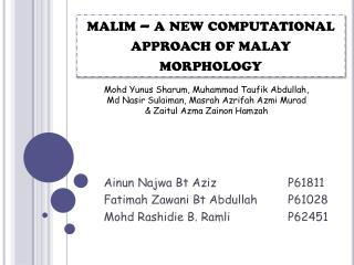 malim  – a new computational approach of  malay  morphology