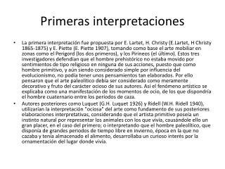 Primeras interpretaciones
