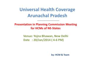 Universal Health Coverage Arunachal Pradesh ----------------------