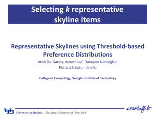 Selecting  k  representative  skyline items