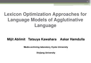 Lexicon Optimization Approaches for  Language Models of  Agglutinative Language