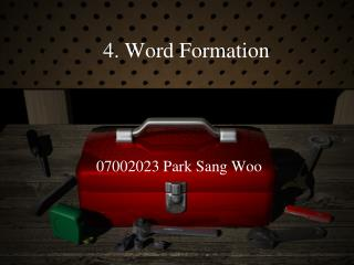 4. Word Formation
