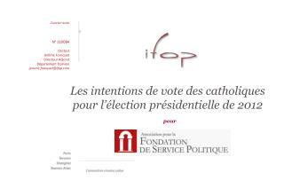 Les intentions de vote des catholiques pour l'élection présidentielle de 2012
