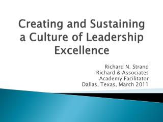 Creating and Sustaining a Culture of Leadership Excellence