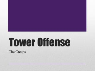 Tower Offense