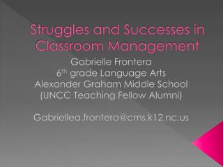 Struggles and Successes in Classroom Management