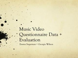 Music Video Questionnaire Data + Evaluation