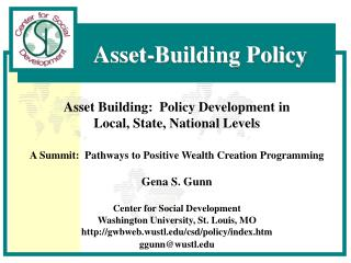 Asset-Building Policy Asset Building: Policy Development in
