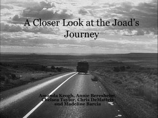 A Closer Look at the  Joad's  Journey