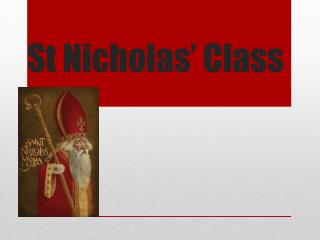 St Nicholas' Class