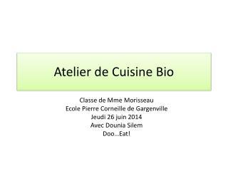 Atelier de Cuisine Bio