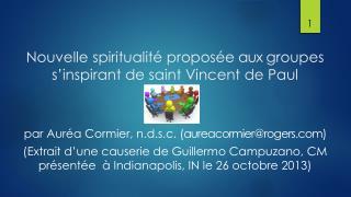 N ouvelle spiritualité proposée  aux  groupes s'inspirant de saint Vincent de Paul