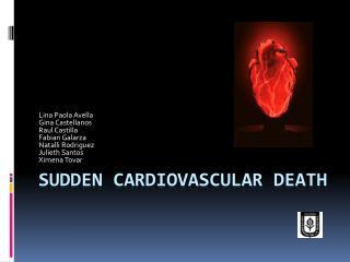 Sudden cardiovascular death
